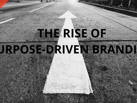 The Rise of Purpose-Driven Branding