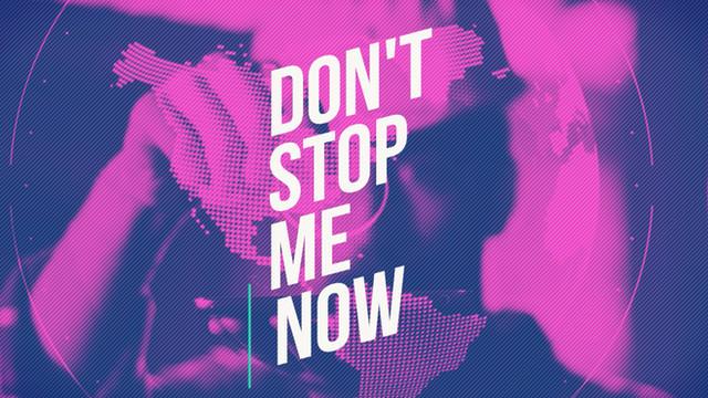 DSM DON'T STOP ME NOW