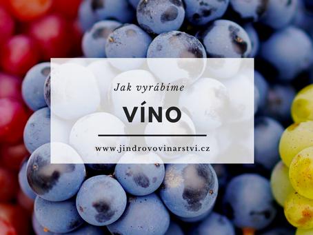 Jak vyrábíme víno