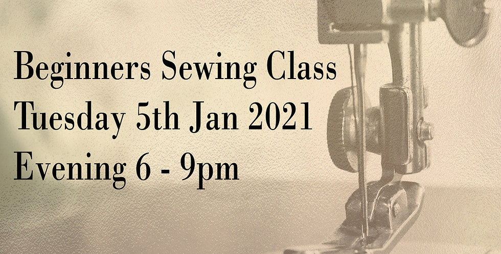 JAN 2021: (EVENING) Beginners Fashion Sewing Course - Professional Sewing Skills