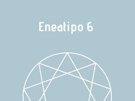 Eneatipo 6: um breve resumo para ajudar na auto-observação