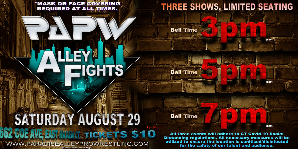ALLEY FIGHTS 5pm Show