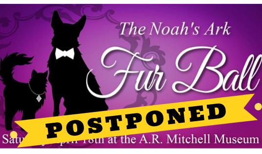 Fur Ball Postponed