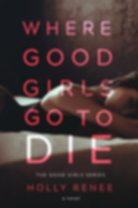 WhereGoodGirlsGotoDie_Final-high.jpg