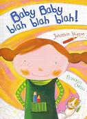 Baby baby blah blah blah blah!