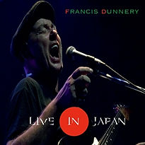 FRANCIS DUNNERY LIVE IN JAPAN