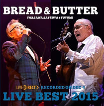 BREAD & BUTTER LIVE