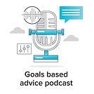 Goals-based-advice-podcast.jpg