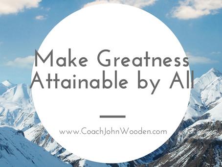 Make greatness