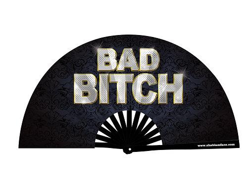 BAD BITCH FAN