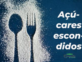 Açúcares escondidos – os verdadeiros vilões que você NÃO ESTÁ VENDO