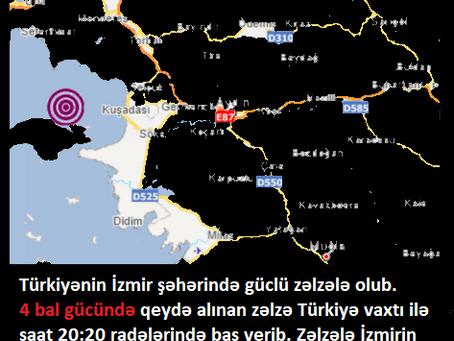 İzmirdə güclü zəlzələ olub