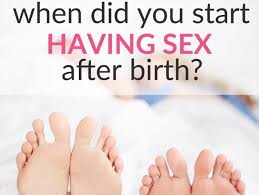 when-did-you-start-having-sex-after-birth