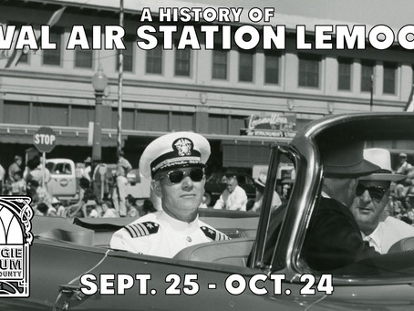 Sept. 25 - Oct. 24: A History of the Lemoore Naval Air Station Exhibit