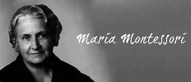 Who was Dr. Maria Montessori?