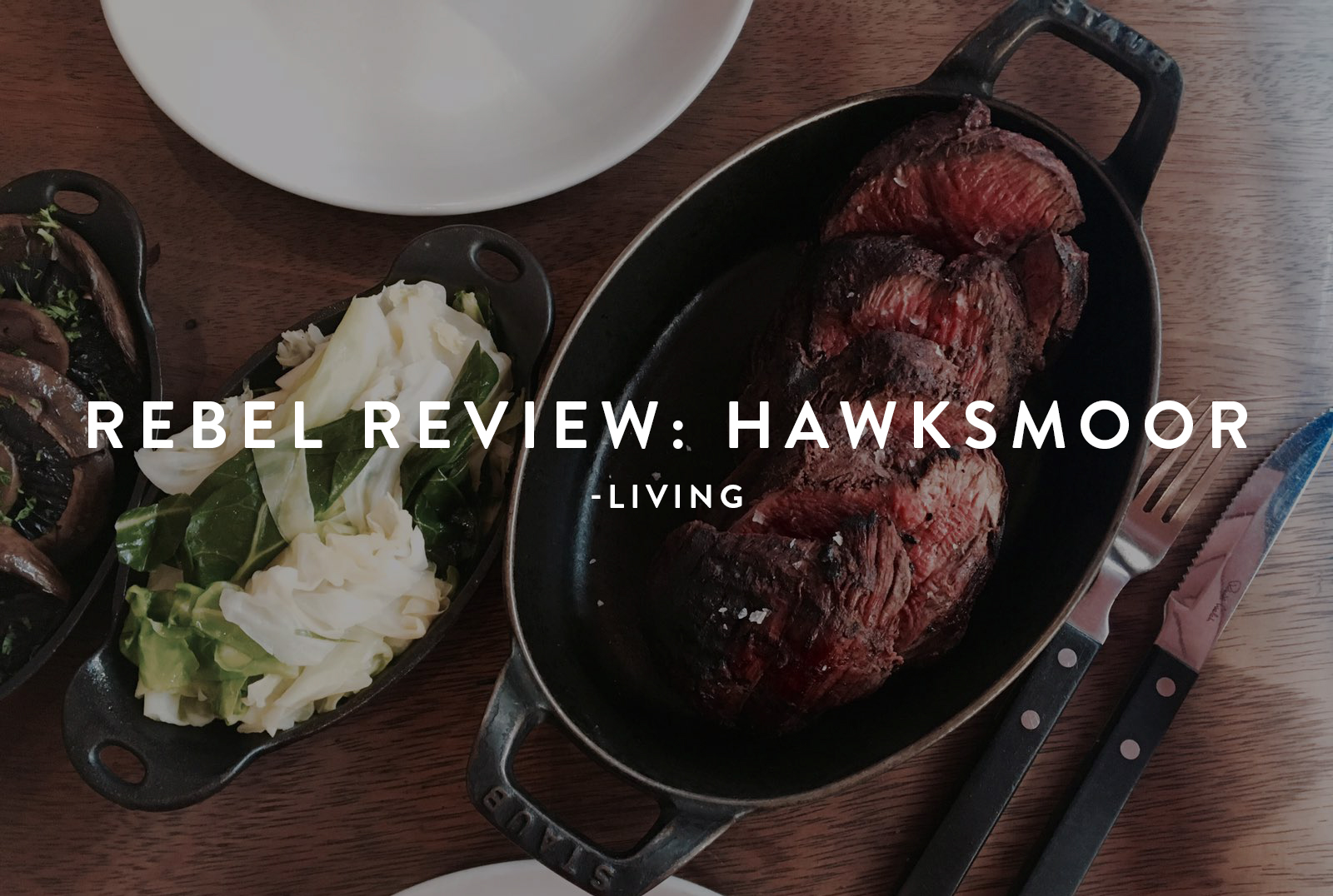 Rebel Review Hawksmoor