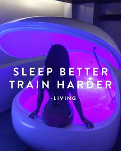SLEEP BETTER TRAIN HARDER