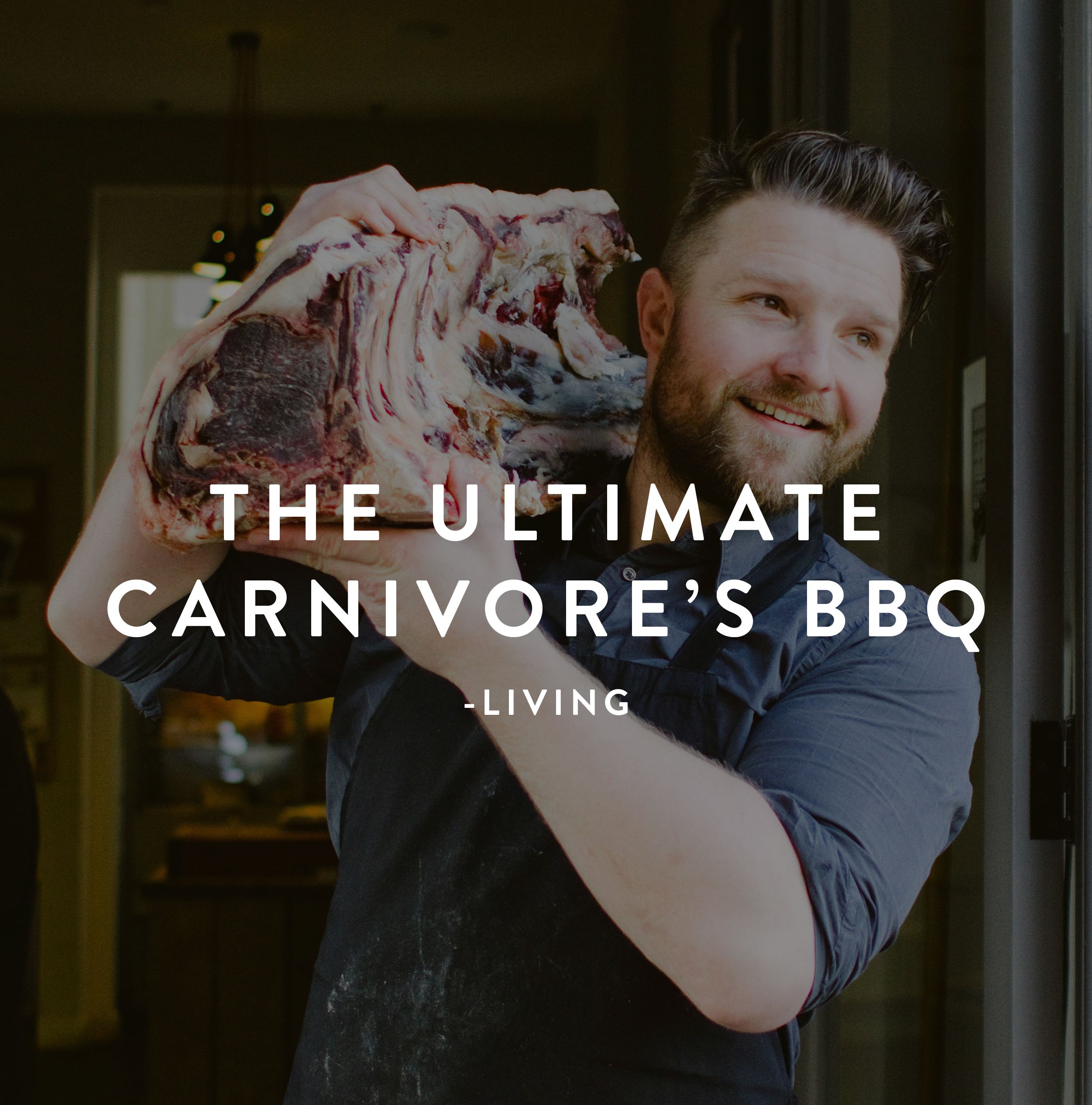THE ULTIMATE CARNIVORE'S BBQ