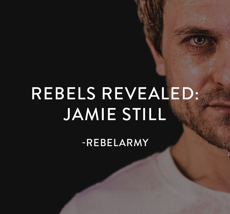 Rebel Revealed- Jamie