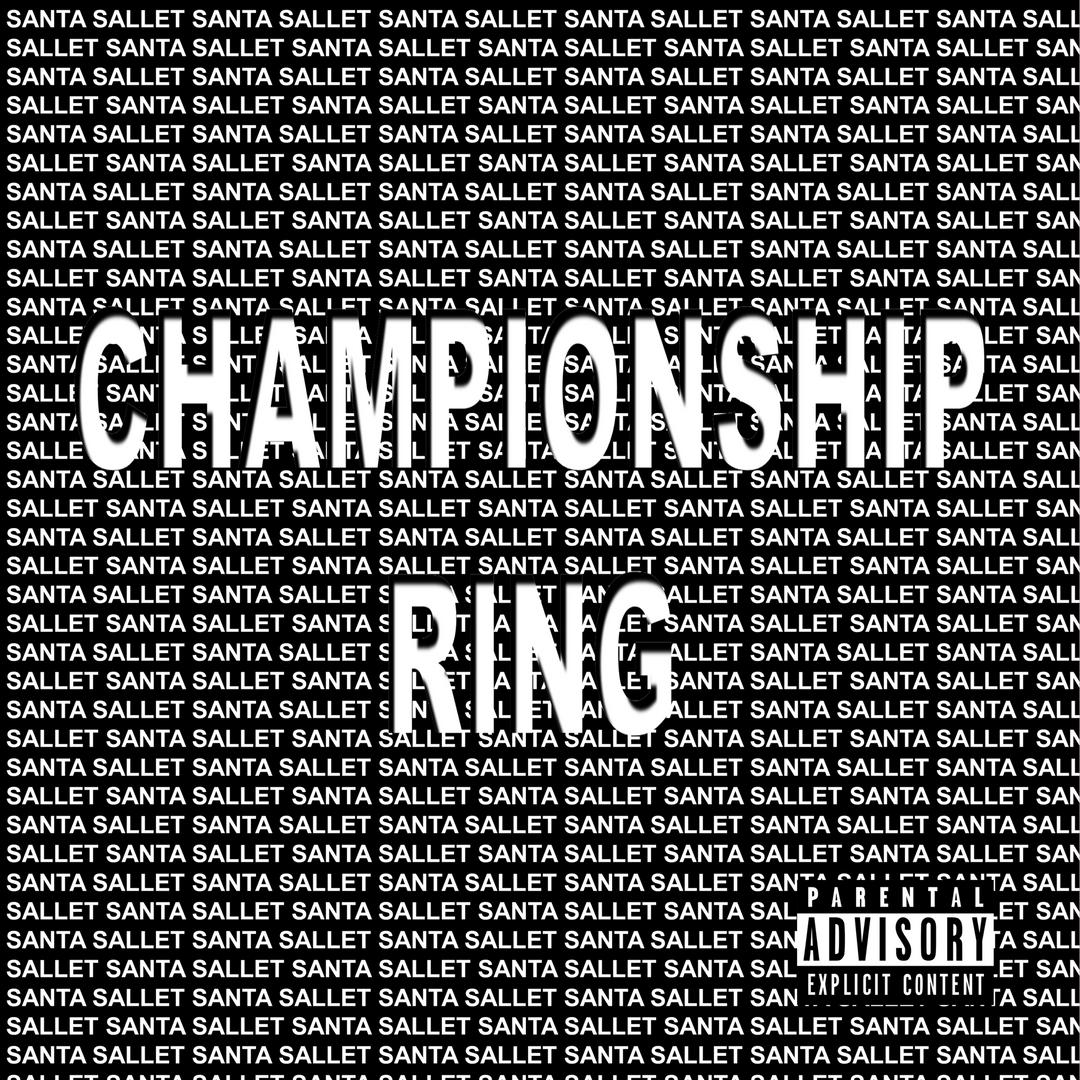 Santa Sallet - Championship Ring