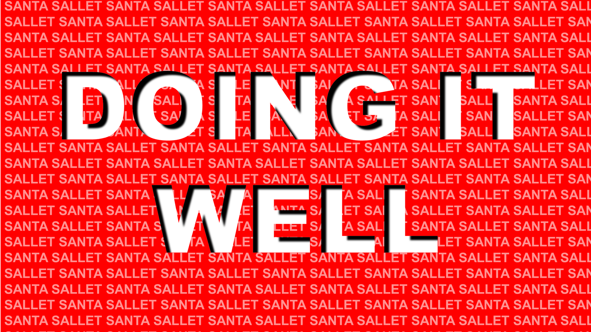 Santa Sallet - Doing it Well Cover ARt.p