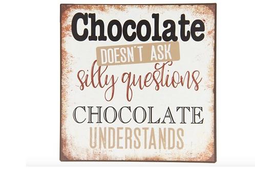 "Metalen Bord Spreuk "" Chocolade """