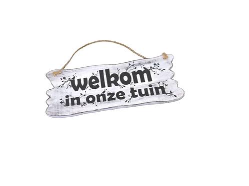 "Wandbord "" welkom in onze tuin"""