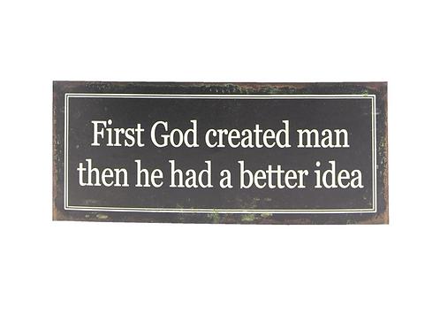 "Wandbord ""First God Created Man"" Grappig Tekstbord"
