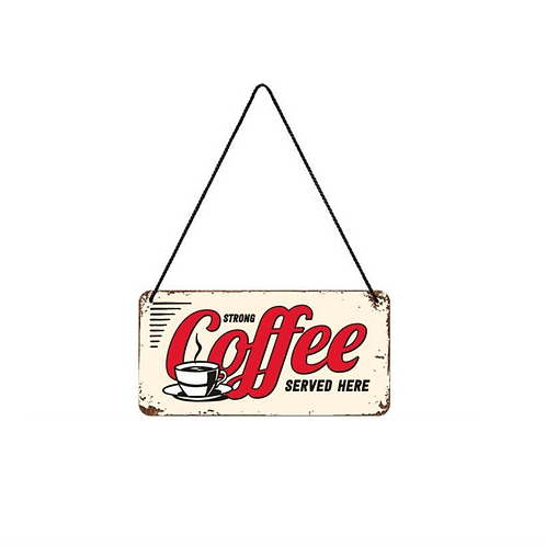Metalen bord Hanging Stong Coffee 10x20cm