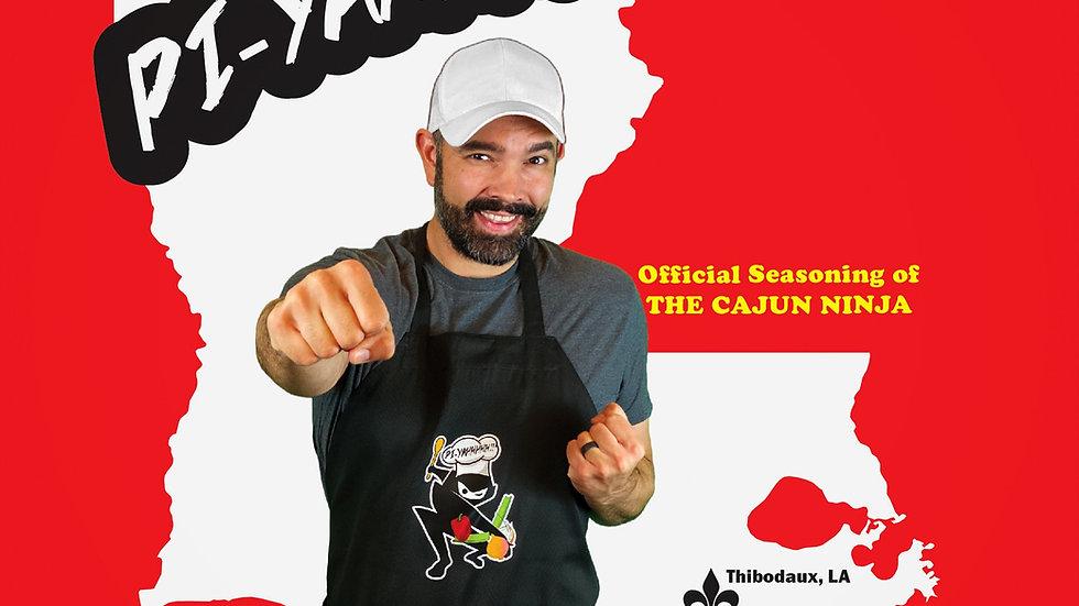 The Cajun Ninja PI-YAHHHH!! Seasoning