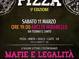 Libera Cantù e Arci Mirabello/ 11 marzo: Libera Pizza!