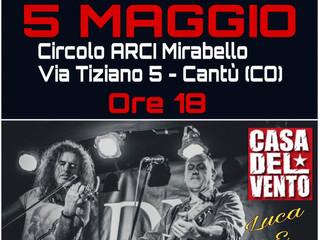 5 maggio/ Arci Mirabello/ Luca Lanzi e Fry Moneti live