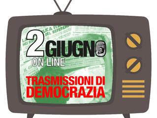 2 giugno online/ La Democrazia trasmessa via WebTV