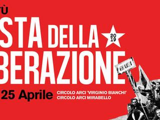 25 Aprile/ Arci Mirabello e Arci Virginio Bianchi/ Festa della Liberazione!
