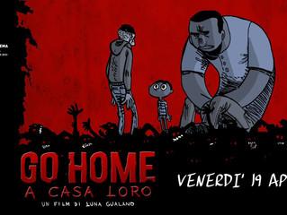19 aprile/ Arci Xanadù/ Go Home - A casa loro