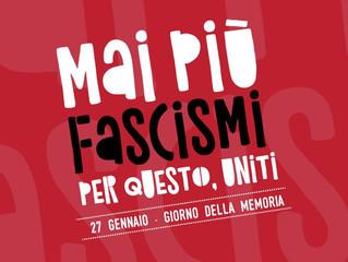 27 gennaio/ Giornata della memoria/ Mai più fascismi