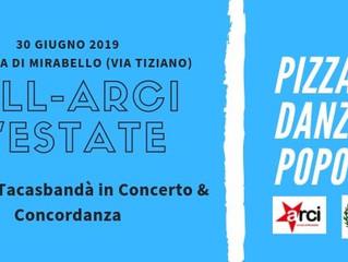 30 giugno/Arci Mirabello/Ball-Arci L'Estate con Assemblea