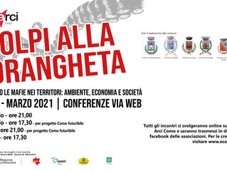 dal 18 febbraio/ Circolo Ambiente Ilaria Alpi e Arci Como/ 4 colpi alla 'ndrangheta