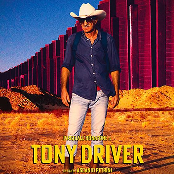 TONY DRIVER - i Lunedì del Cinema