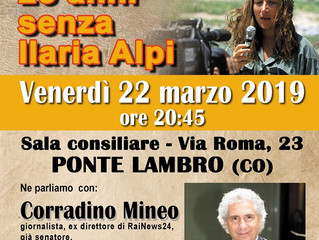 22 marzo/ Circolo ambiente Ilaria Alpi/ 25 Anni senza Ilaria Alpi. Incontro pubblico con Corradino M
