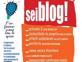 30 novembre/ Arci ecoinformazioni/ Sei Blog! Cactus 2/ L'informazioni con le spine
