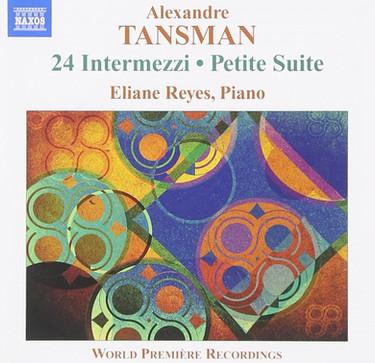 Alexandre Tansman - 24 Intermezzi | Petite Suite | Valse-Impromptu