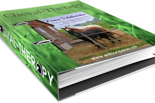 Dossier CHEVAL-THERAPY. Les bienfaits de la thérapie animale. PDF à télécharger