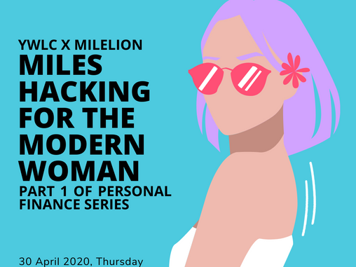 YWLC x MileLion: Miles Hacking for the Modern Woman
