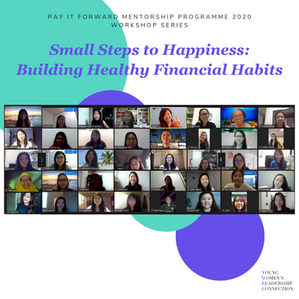 YWLC Pay It Forward Mentorship 2020 – Workshop Series: Small Steps to Building Happiness – Developin