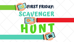 First Friday_ Scavenger Hunt - FB Header