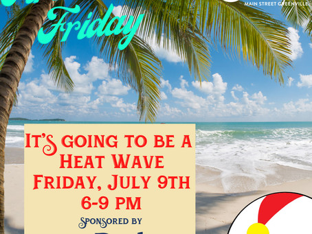 Park National Bank Heat Wave First Friday is July 9