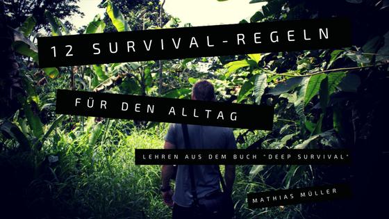 12 Survival-Regeln, die uns auch in Alltagssituationen helfen
