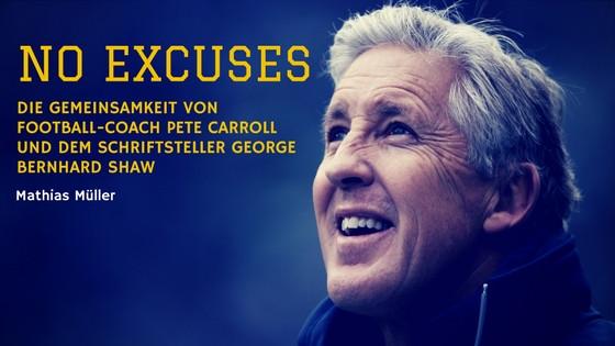 No Excuses: Die Gemeinsamkeit von Football-Coach Pete Carroll und dem Schriftsteller George Bernhard