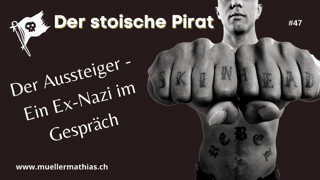 Der Aussteiger: Ein Ex-Nazi erzählt